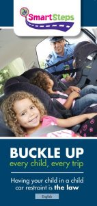 buckle up your child every time they enter a car