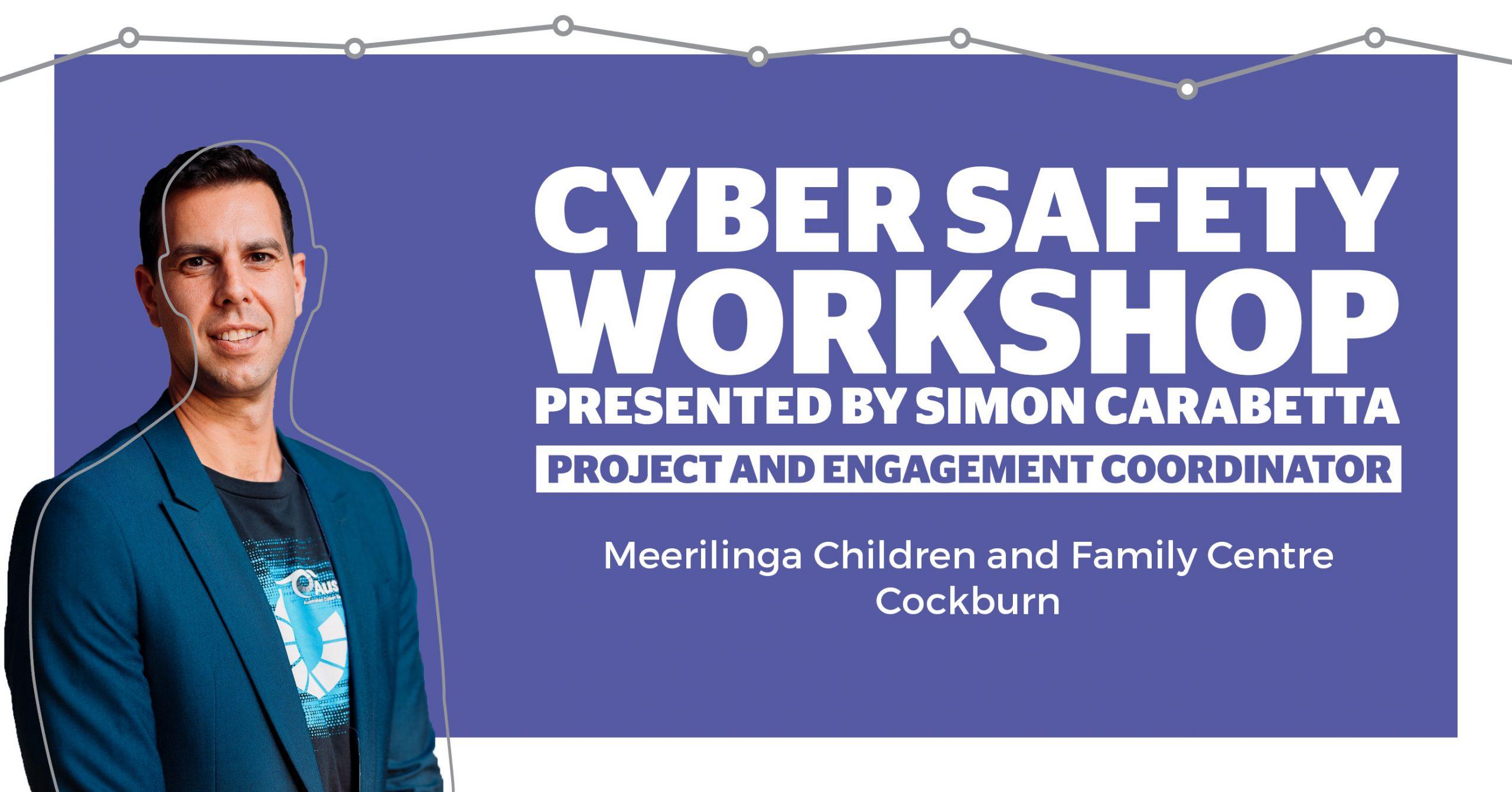 Cyber Safety Workshop
